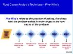 root cause analysis technique five why s
