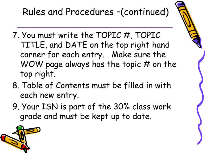 Rules and Procedures –(continued)