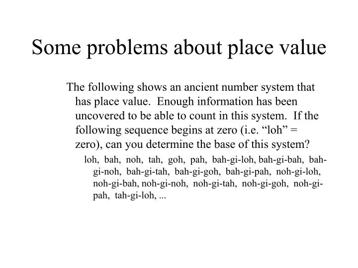 Some problems about place value