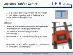 logistics tranfer centre