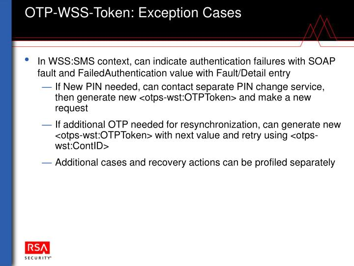 OTP-WSS-Token: Exception Cases