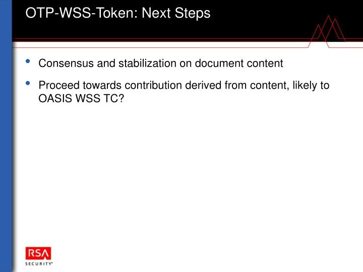 OTP-WSS-Token: Next Steps