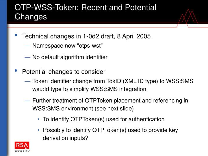 OTP-WSS-Token: Recent and Potential Changes