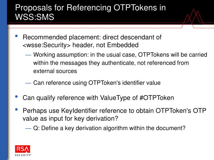 Proposals for Referencing OTPTokens in WSS:SMS