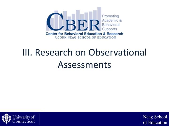 III. Research on Observational Assessments