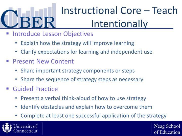 Instructional Core – Teach Intentionally