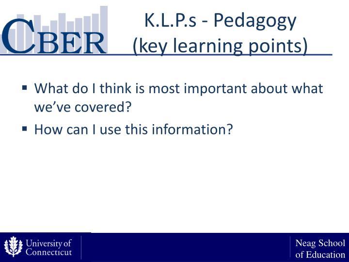 K.L.P.s - Pedagogy