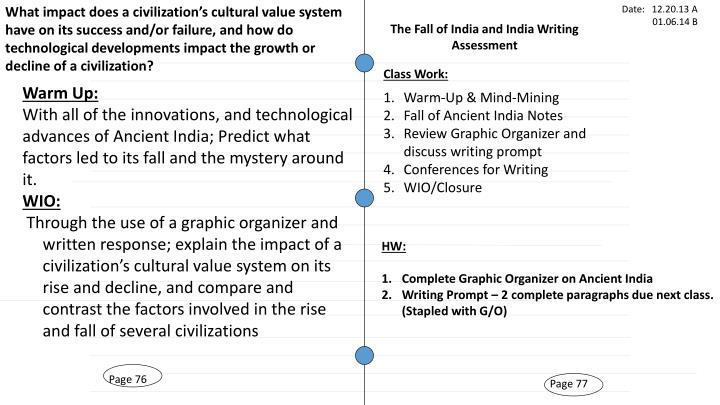 What impact does a civilization's cultural value system have on its success and/or failure, and how do technological developments impact the growth or decline of a civilization?