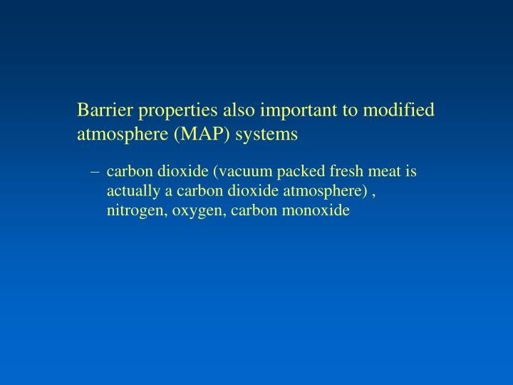 Barrier properties also important to modified