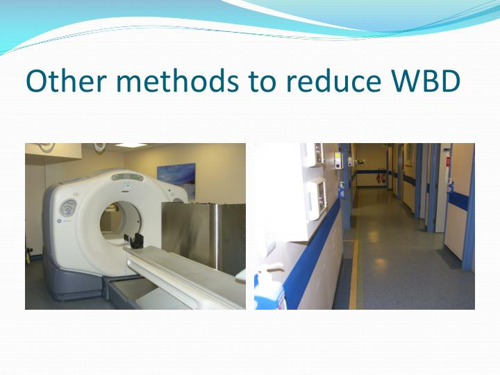 Other methods to reduce WBD