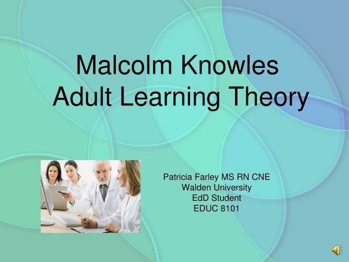 health education learning theories The study reviews key contemporary learning theories from the wider field of education used in ipe and the explicit applications of these theories in the ipe literature to either curriculum design or programme evaluation.