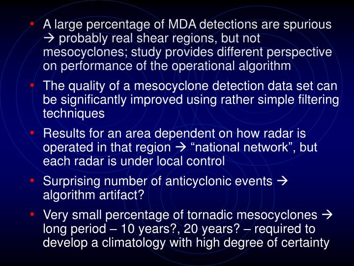 A large percentage of MDA detections are spurious