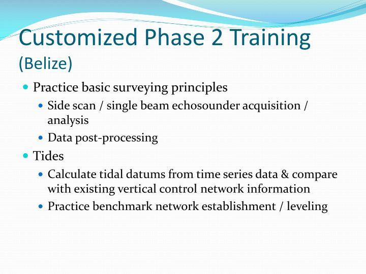 Customized Phase 2 Training