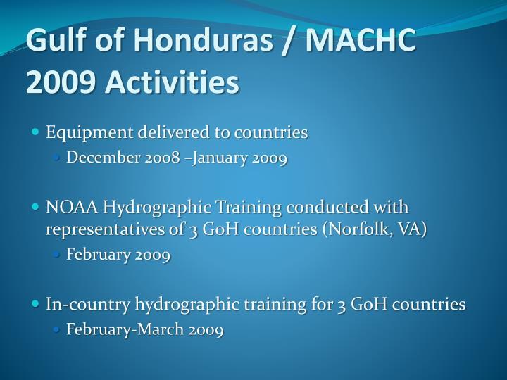 Gulf of Honduras / MACHC 2009 Activities