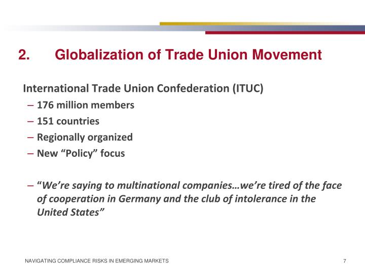 2.Globalization of Trade Union Movement
