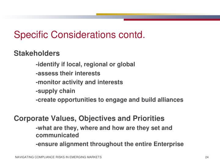 Specific Considerations contd.