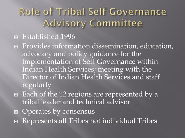 Role of Tribal Self Governance Advisory Committee