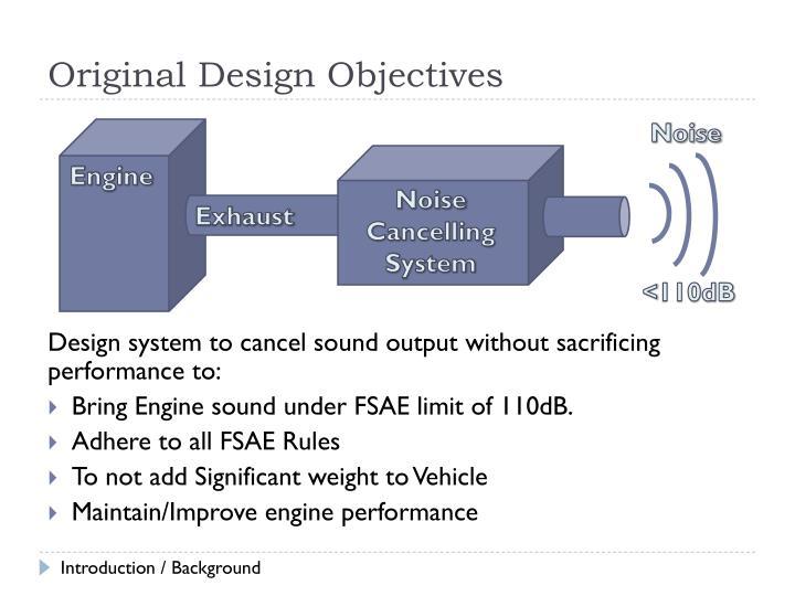 Original Design Objectives