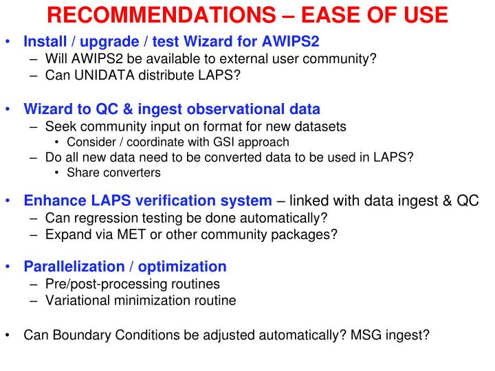 RECOMMENDATIONS – EASE OF USE