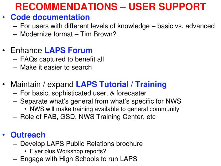 RECOMMENDATIONS – USER SUPPORT