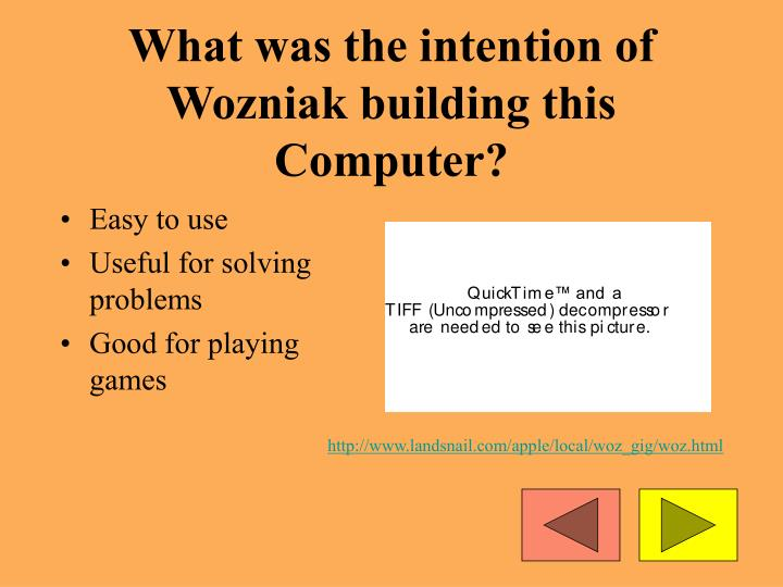 What was the intention of Wozniak building this Computer?