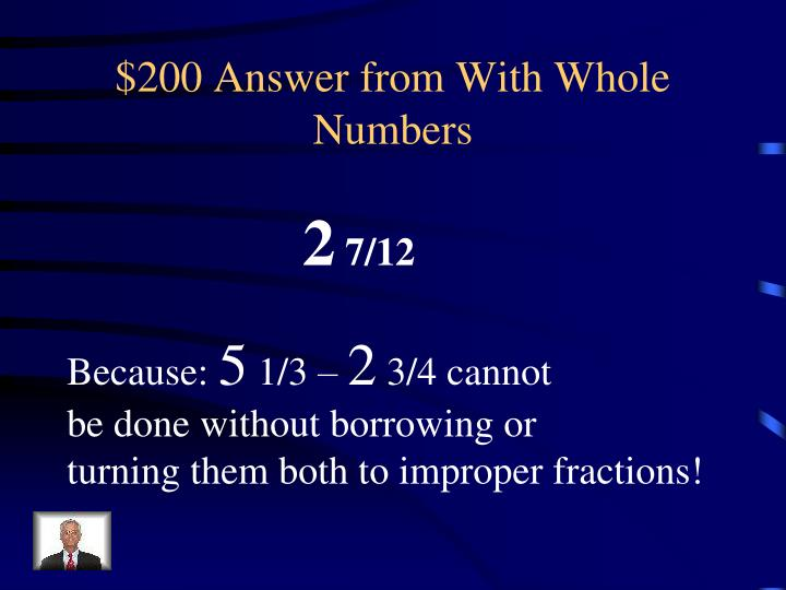 $200 Answer from With Whole Numbers
