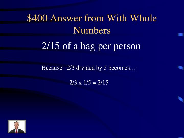 $400 Answer from With Whole Numbers