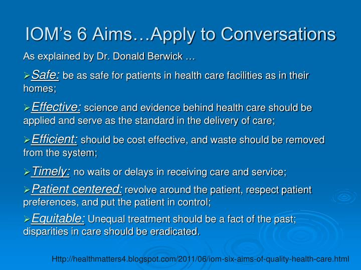 IOM's 6 Aims…Apply to Conversations