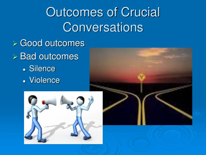 Outcomes of Crucial Conversations