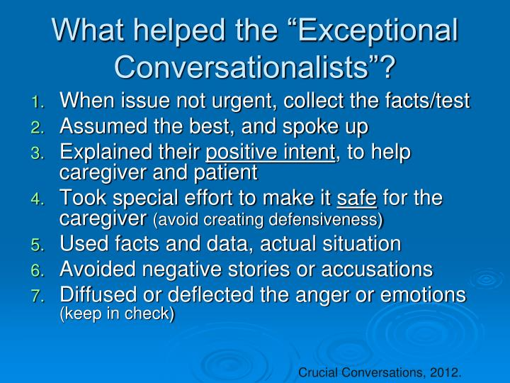 "What helped the ""Exceptional Conversationalists""?"