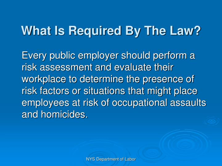 What Is Required By The Law?