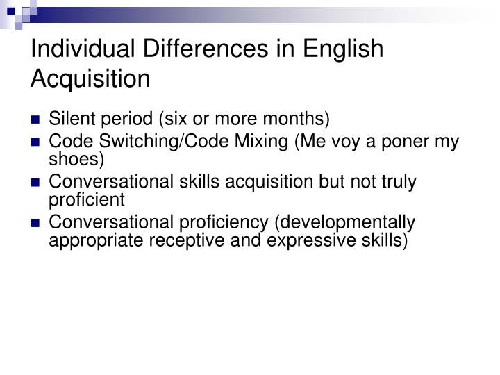 Individual Differences in English Acquisition