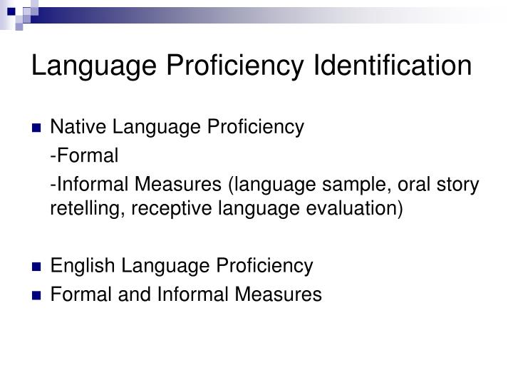 Language Proficiency Identification