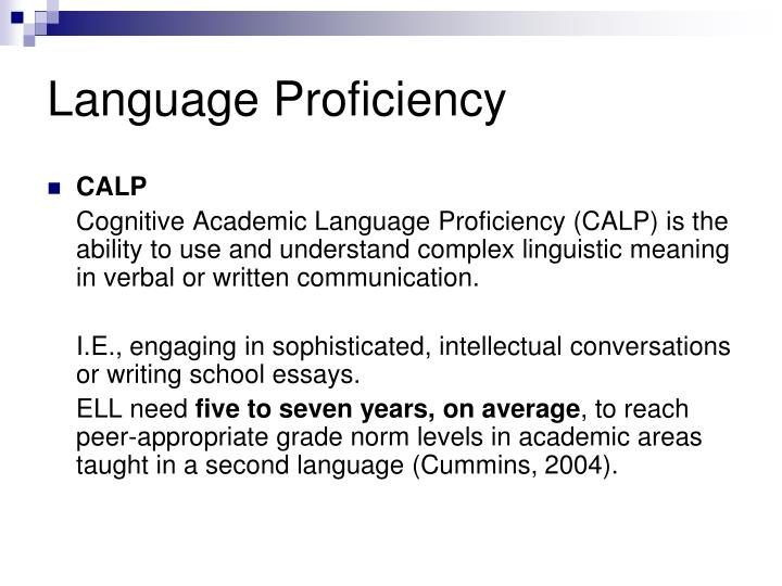 Language Proficiency