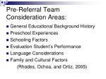 pre referral team consideration areas