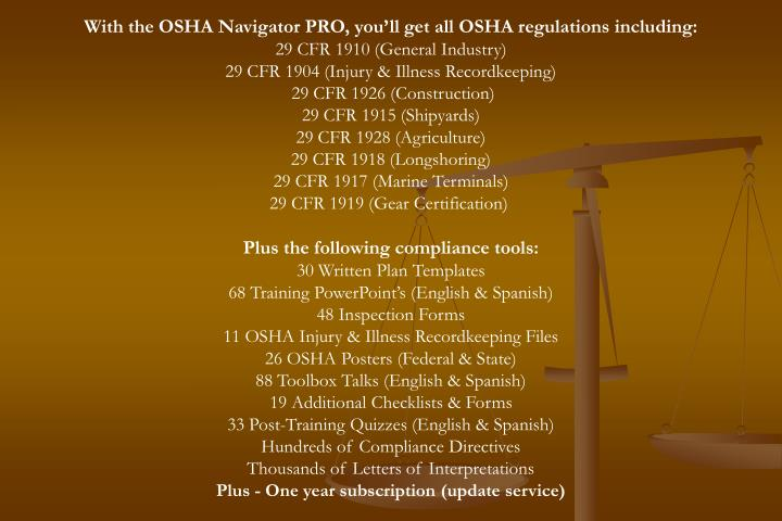 With the OSHA Navigator PRO, you'll get all OSHA regulations including:
