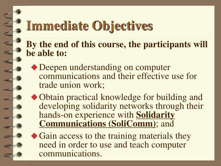 Immediate Objectives