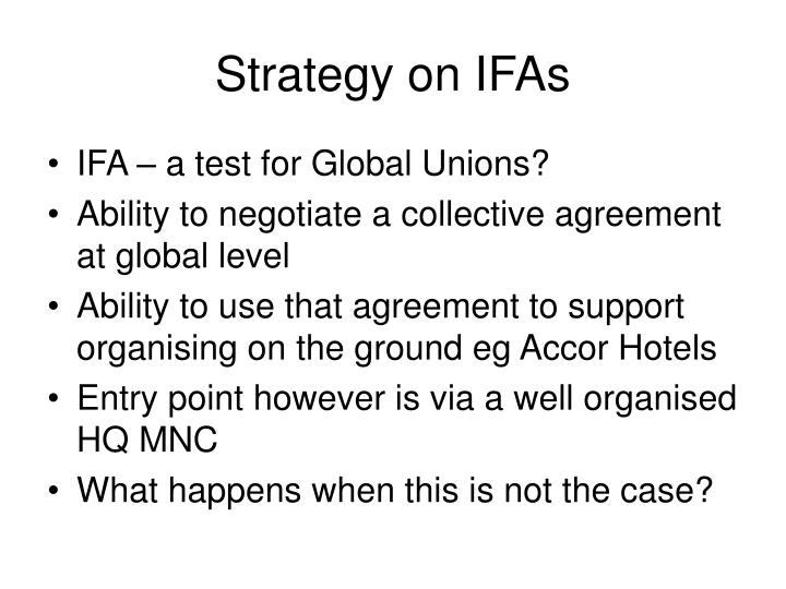 Strategy on IFAs