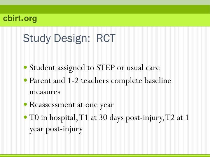Study Design:  RCT