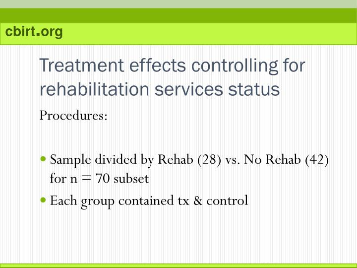 Treatment effects controlling for rehabilitation services status
