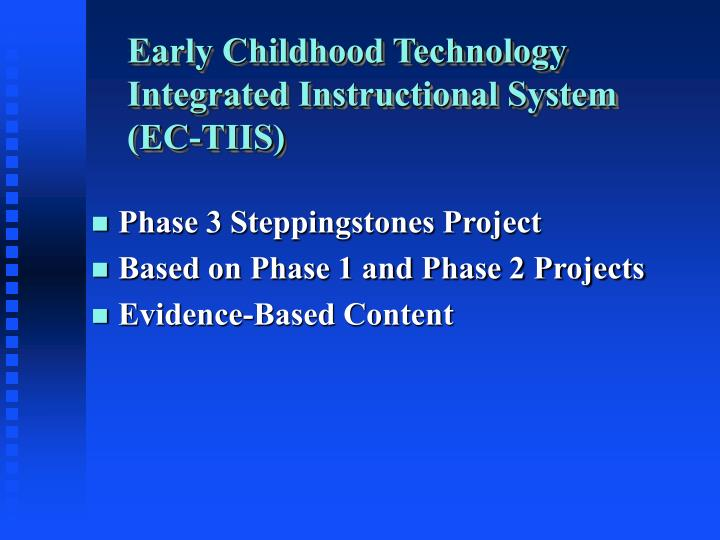 Early Childhood Technology Integrated Instructional System