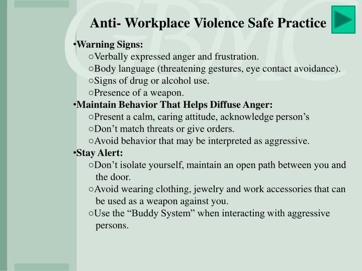 Anti- Workplace Violence Safe Practice