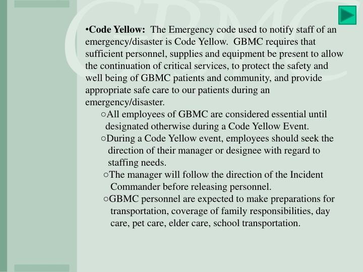 Code Yellow: