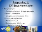 responding to dv supervisor s role