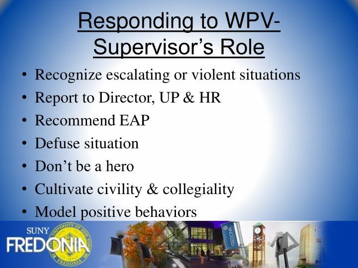 Responding to WPV- Supervisor's Role