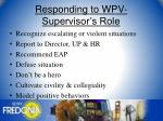 responding to wpv supervisor s role