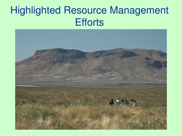 Highlighted Resource Management Efforts