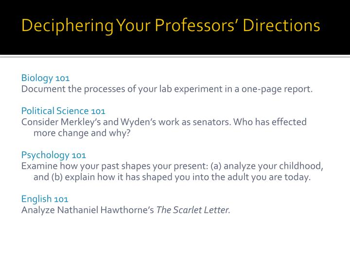 Deciphering Your Professors' Directions