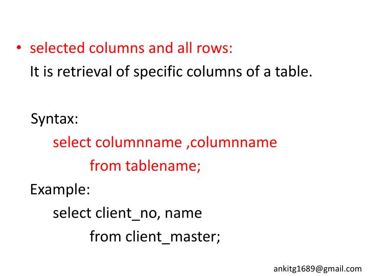 selected columns and all rows:
