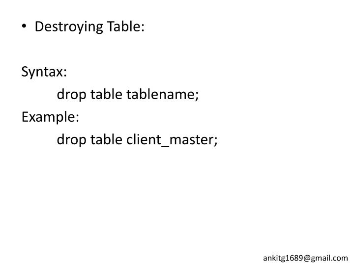 Destroying Table:
